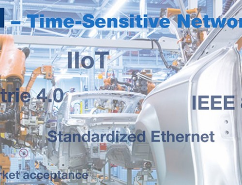 IIoT & Industria 4.0: Los estándares de Time-Sensitive Networking (TSN)