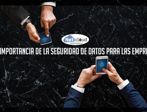 La importancia de la seguridad de datos para las empresas – Parte 1